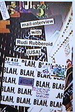 the color-version of the hardcopy issue of Rudi Rubberoid's interview